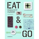 Eat And Go Branding And Design For Takeaways And Restaurants