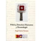 Policía Derechos Humanos y deontología