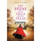 Las Hijas de la villa de las telas (La villa de las telas 2)