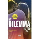 My Dilemma is you 1