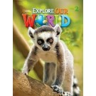 "STUDENTS BOOK ""EXPLORE OUR WORLD LEVEL 2°"