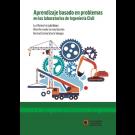 Aprendizaje basado en problemas en los laboratorios de ingeniería civil