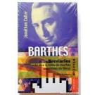 Barthes. Los brevarios son un enlace vivo entre el hogar y la universidad