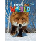 "STUDENTS BOOK ""EXPLORE OUR WORLD LEVEL 3°"