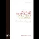 Familias de esclavos en la Villa de San Gil