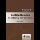 Gestión Humana Estrategias y competencias
