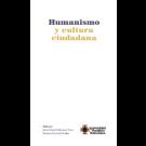 Humanismo y cultura ciudadana