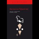 Así era Lev Tolstói (II)