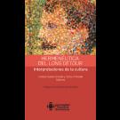 Hermenéutica del long détour Interpretaciones Gonzalo Soto Posada de la cultura