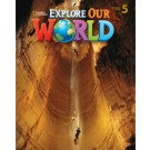 "STUDENTS BOOK ""EXPLORE OUR WORLD LEVEL 5°"