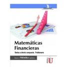 Matemáticas financieras. Rentas a interés compuesto. Problemario