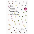 Las vidas secretas del color