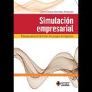 Simulación empresarial Manual para comprender los juegos de negocios