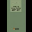 Una nueva teología católica pensada desde América Latina