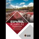 Español al vuelo A1 Encuentros
